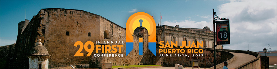 29th Annual FIRST Conference - San Juan, Puerto Rico