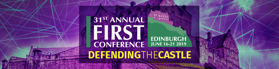 31st Annual FIRST Conference - Edinburgh, Scotland