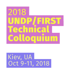 Kiev 2018 UNDP/FIRST Technical Colloquium, Kiev, Ukraine