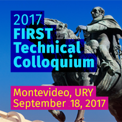 FIRST Technical Colloquium, Montevideo, URY