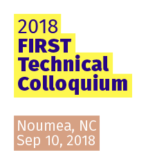 Noumea 2018 FIRST Technical Colloquium, Noumea (NC)