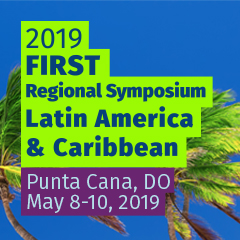 Save the date: FIRST Regional Symposium Latin America & Caribbean, Punta Cana (DO)